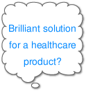 Brilliant idea for a healthcare product?